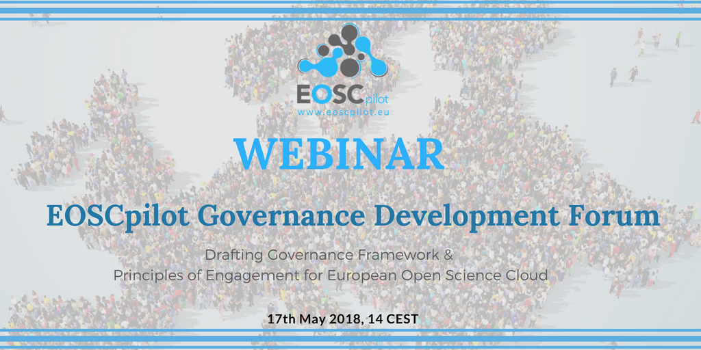 EOSC Governance Development Forum webinar - 17th May 2018