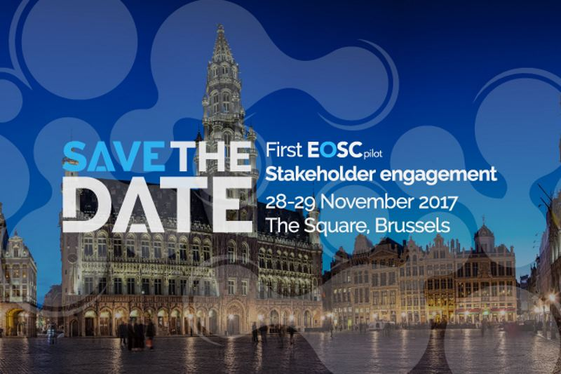 Save the Date - EOSCpilot 1st stakeholder engagement event 28-29 Nov 2017 – Brussels